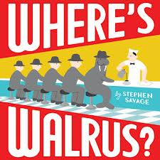 Where's Walrus? by Stephen Savage