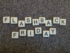 "Every Friday, I will ""flashback"" to an older journal entry or post pertaining to books, reading or writing. I will then write a short follow-up to it."