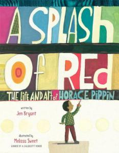 A Splash of Red by Jen Bryant, Illustrated by Melissa Sweet
