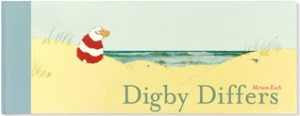 Digby Differs by Miriam Koch, Translated by Ann Garlid [**]- This is a long book- as in 18 inches long- so it definitely stands out. The ending doesn't really make that much sense but it's a cute story nonetheless.