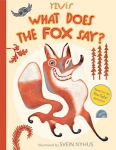 What Does the Fox Say? by Ylvis, Christian Løchstøer, Illustrated by Svein Nyhus [*]- I first watched the video, I thought it would make a great picture book since kids tend to like animals and onomatopoeia. But, there's something about an over-hyped product that makes me dislike it.