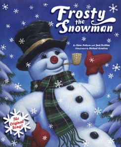 Frosty the Snowman by Steve Nelson and Jack Rollins, Illustrated by Richard Cowdrey