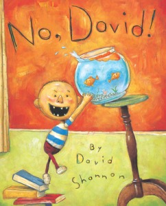 No, David! by David Shannon [**]- I let the first grader read this to me. It's so nice to see when they respond to the stories. I'm always worried they won't understand me because of my accent or the way I say some words.