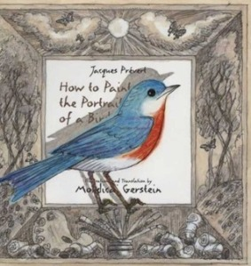 How to Paint the Portrait of a Bird by Jacques Prévert, Illustrated by Mordicai Gerstein [**]- This was a wonderful find just straightening the shelves at work. A fun and playful guide on how to draw. So creative! And the illustrations are great!