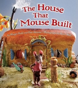 The House that Mouse Built by Maggie Rudy and Pam Abrams, Photographs by Bruce Wolf [***- My Pick of the Week]- I was absolutely smitten by this story about two mice who fall in love with one another, told through intricately crafted miniature scenes. I've been wanting to read this ever since Maggie Rudy did a Halloween diorama for our store using her characters from this book. And then, I saw one of the sets during the Drawing on Imagination exhibit and rushed to read the book!