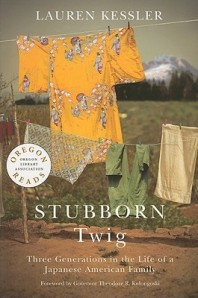 Stubborn Twig by Lauren Kessler [****- My Pick of the Week]- Expect a review later this week. [Everybody Reads Reading Challenge]