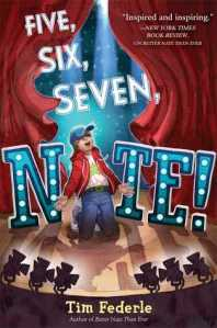 Five, Six, Seven, Nate! by Tim Federle [***- My Pick of the Week]