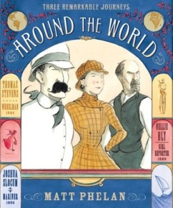 Around the World by Matt Phelan [***]- In this graphic novel, we fellow three people determined to make it around the world through various means. Matt Phelan has a way with words and images that makes me excited anytime I pick up a book of his!