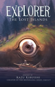 Explorer 2: The Lost Islands Edited by Kazu Kibuishi [**]- Once again a good compilation to test out various graphic novelists' styles.
