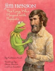 Jim Henson by Kathleen Krull, Illustrated by Steve Johnson and Lou Fancher [***]