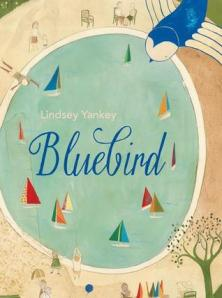 Bluebird by Lindsey Yankey [***]- A little bluebird searches for her missing friend, the Wind. Warm colors and patchwork images complement this cute story about discovering one's ability.