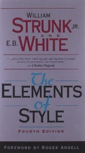 The Elements of Style (Fourth Edition) by William Strunk Jr. and E.B. White