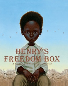 Henry's Freedom Box by Ellen Levine, Illustrated by Kadir Nelson