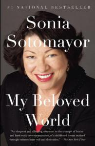 My Beloved World by Sonia Sotomayor [***]- [Everybody Reads Reading Challenge] [#MustReadin2014]