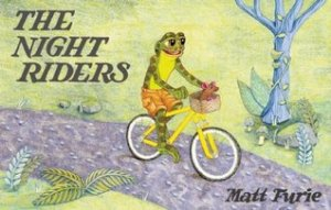 The Night Riders by Matt Furie [*]- A quirky wordless picture book from McSweeney's McMullens takes readers into a nocturnal journey full of surprises and friendly encounters.