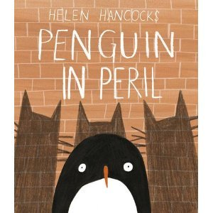 Penguin in Peril by Helen Hancocks [***]- An absolutely silly and delightful book about a trio of hungry cats who decide to steal a penguin to help them with their plan of capturing fish! One of those picture books with different cover art under the dust jacket!