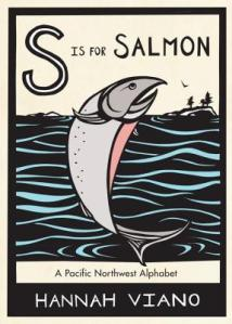 S is for Salmon by Hannah Viano [**]