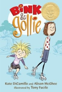 Bink & Gollie by Kate DiCamillo and Alison McGhee, Ilustrated by Tony Fucile  [**]- A  quick read, separated into three mini stories. Fun and sweet friendship book.