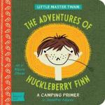 The Adventures of Huckleberry Finn by Jennifer Adams, Illustrated by Alison Oliver [*]