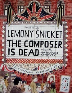 The Composer Is Dead by Lemony Snicket, Illustrations by Carson Ellis, with Music by Nathaniel Stookey [***]- This was a surprisingly enjoyable book. Lots of humor and musical information. This is a great way to get kids interested in learning about the different orchestral instruments. Reminded me of Fantasia!