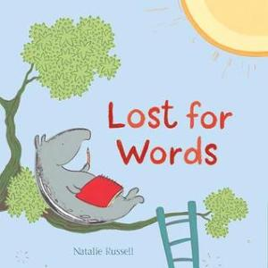 Lost for Words by Natalie Russell [**]- This picture book tackles all kinds of creativity. Tapir has writer's block and is frustrated and inspired by how easy his friends find ways to express themselves through poetry and dance. Will he find what he's good at?