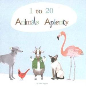 1 to 20, Animals Aplenty by Katie Viggers  [**]- From the author of Almost An Animal Alphabet, Katie Viggers' latest picture book will have readers counting all the different types of animals in the book. Has some fun wordplay.