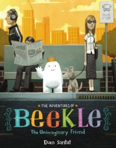 The Adventures of Beekle by Dan Santat [***]