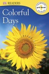 Colorful Days by DK Publishing [**]