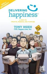 Delivering Happiness: A Path to Profits, Passion, and Purpose; A Round Table Comic Paperback by Tony Hsieh, Illustrated by Rob Ten Pas [**]