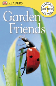 Garden Friends by DK Publishing [**]
