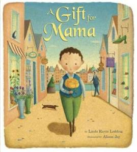 A Gift for Mama by Linda Ravin Lodding, Illustrated by Alison Jay [**]- A sweet lovely story about a boy in search for the perfect birthday present for his mother. He finds one good thing after another given in exchange by various people he meets along the way. Alison Jay's crackle-glazed art is full of details if you look closely.