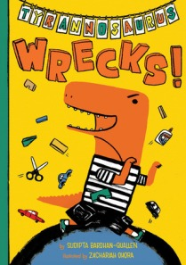 Tyrannosaurus Wrecks! by Sudipta Bardhan-Quallen [*]- A rambunctious Tyrannosaurus ruins other dinosaur's time with his behavior. This might be good for kids who act the same way to get them to see how it affects others.
