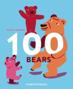 100 Bears by Magali Bardos [**]- The title may be somewhat misleading. A fun counting book from 1-100 with a very loose story. The art is nice though.