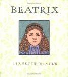 Beatrix by Jeanette Winter [***]
