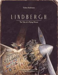 Lindbergh by Torben Kuhlmann [***]- This picture book is the tale of a flying mouse and a cute take on what inspired Charles Lindbergh perseverance to fly across the Atlantic. The illustrations almost remind me of Shaun Tan's The Arrival so that's impressive in and of itself! This is great for kids who like to build contraptions and just an all around inspiring tale of not giving up despite rat traps, hungry cats and angry owls.