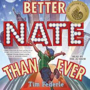 Better Nate Than Ever by Tim Federle, Read by Tim Federle (***)