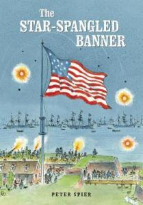 The Star-Spangled Banner by Francis Scott Key, Illustrated by Peter Spier [***]