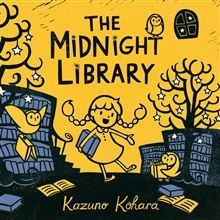 The Midnight Library by Kazuno Kohara [***]