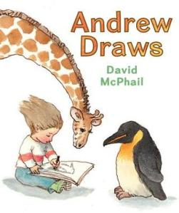 Andrew Draws by David McPhail [**]- This picture book has cute illustrations and lots of heart an humor. I didn't like the ending. (Oh, at first, I thought this was a reprint of Barney Saltzberg's Andrew Drew and Drew!)