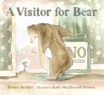 A Visitor for Bear by Bonny Becker, Illustrated by Kady MacDonald Denton [**]