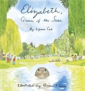 Elizabeth, Queen of the Seas by Lynne Cox, Illustrated by Brian Floca [***]