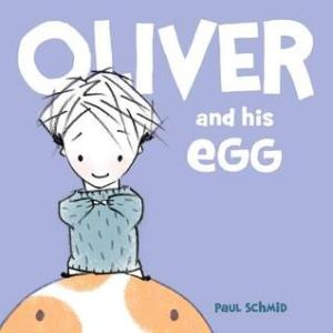 Oliver and his Egg by Paul Schmid [**]