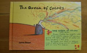The Queen of Colors by Jutta Bauer [*]- Queen Matilda has complete control of her colorful subjects until one day a quarrel with Yellow gets out of control and leaves everything a drab gray. An artistic look about our different moods, of getting along, and how something good can come from sadness.