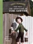 Cozy Classics: The Adventures of Tom Sawyer by Jack and Holman Wang [**]