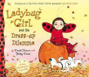 Ladybug Girl and the Dress-up Dilemma by David Soman and Jacky Davis [***]-I didn't even realize there was going to be a new Ladybug Girl! I can't wait to recommend this book for its strong message of being true to oneself!