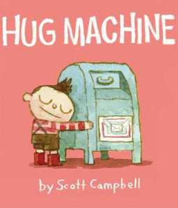 Hug Machine by Scott Campbell [***]