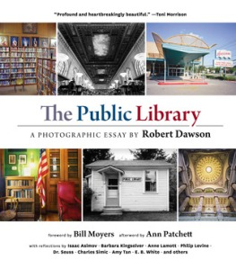 The Public Library: A Photographic Essay by Robert Dawson [***]