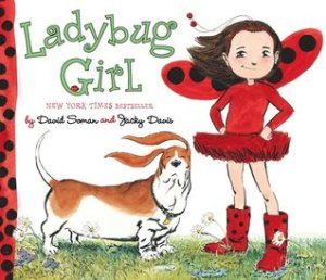 Ladybug Girl by David Soman, Illustrated by Jacky Davis