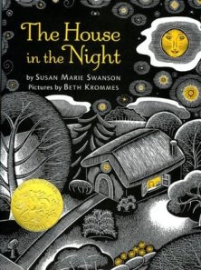 The House in the Night by Susan Marie Swanson, Illustrated by Beth Krommes