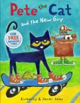Pete the Cat and the New Guy by Kimberly and James Dean [*]